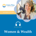 9/26/18 Episode 1 – Get to Know Esther Szabo, Founder of Gates Pass Advisors